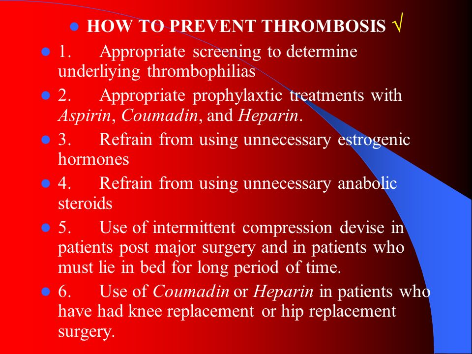 HOW TO PREVENT THROMBOSIS 