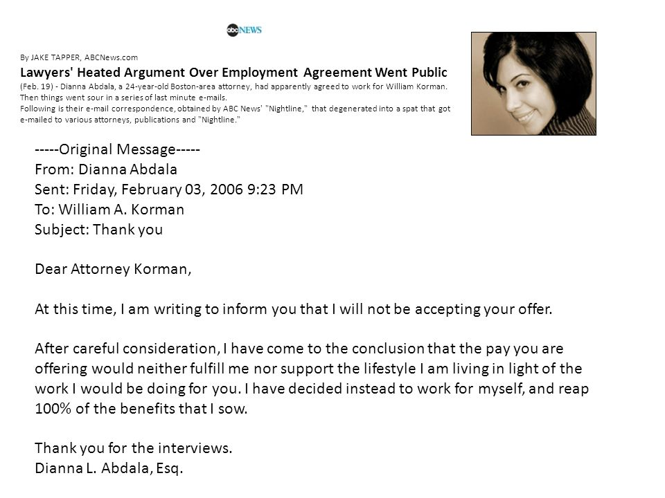 Thank you for the interviews. Dianna L. Abdala, Esq.