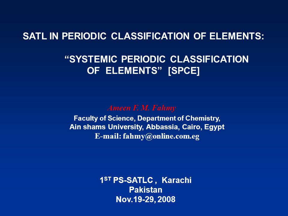 SATL IN PERIODIC CLASSIFICATION OF ELEMENTS: