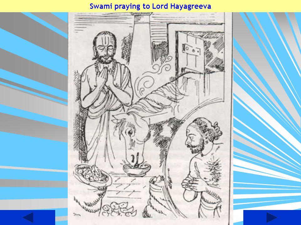 Swami praying to Lord Hayagreeva
