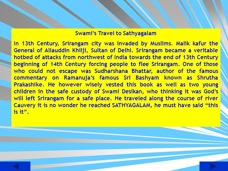 Swami's Travel to Sathyagalam
