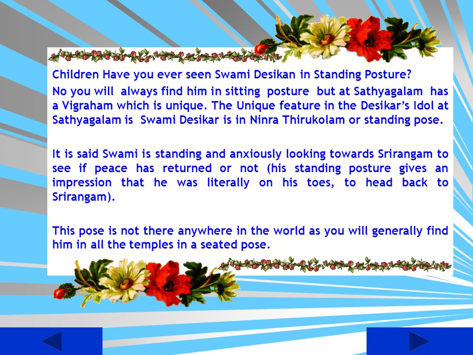 Children Have you ever seen Swami Desikan in Standing Posture