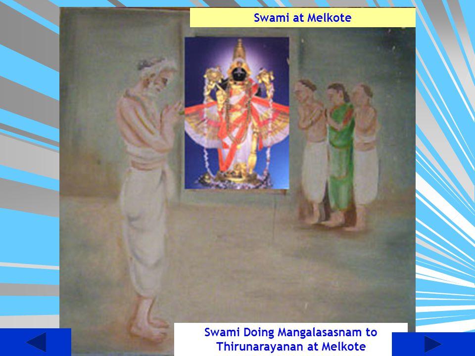 Swami Doing Mangalasasnam to Thirunarayanan at Melkote