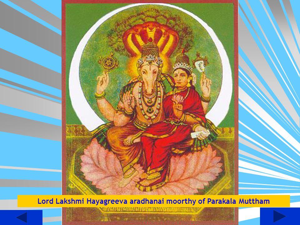 Lord Lakshmi Hayagreeva aradhanai moorthy of Parakala Muttham