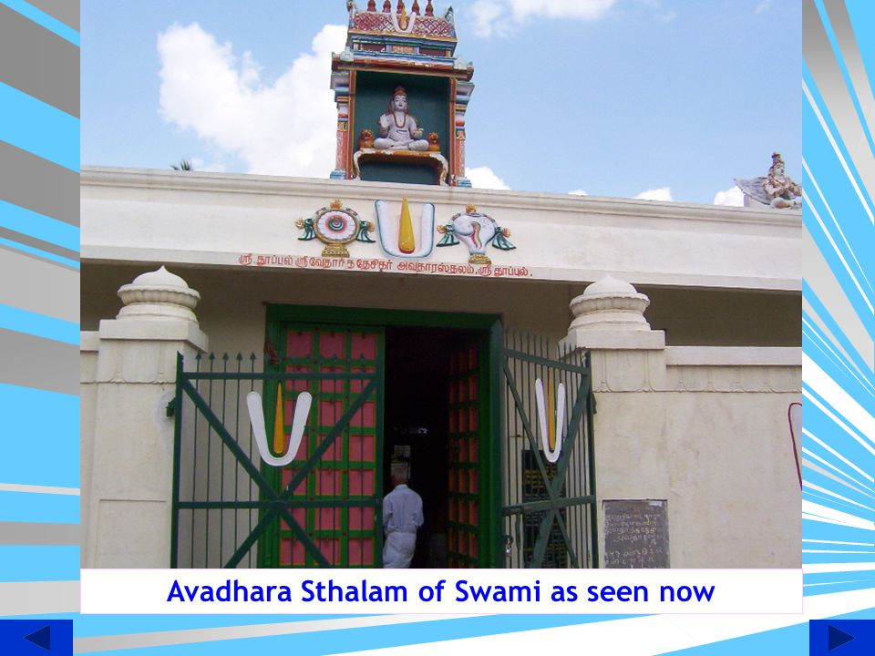 Avadhara Sthalam of Swami as seen now