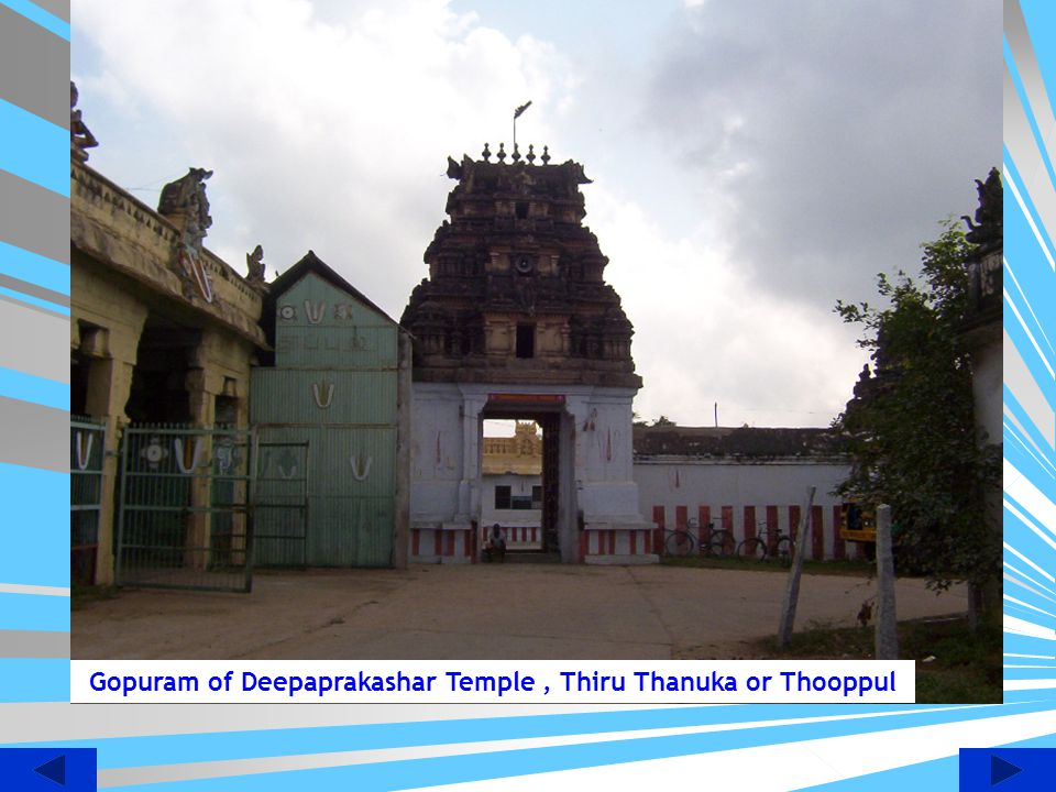 Gopuram of Deepaprakashar Temple , Thiru Thanuka or Thooppul