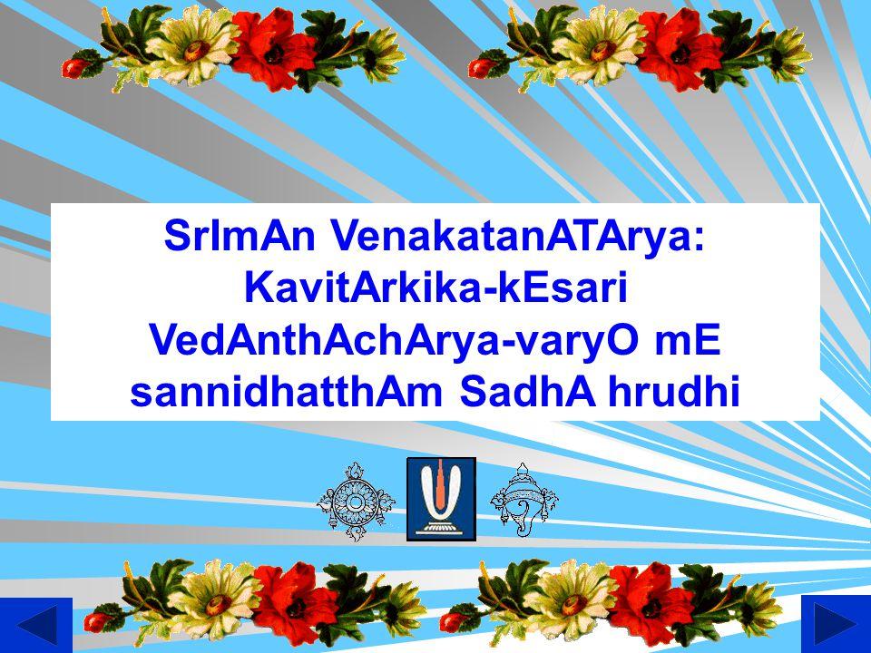 SrImAn VenakatanATArya: KavitArkika-kEsari