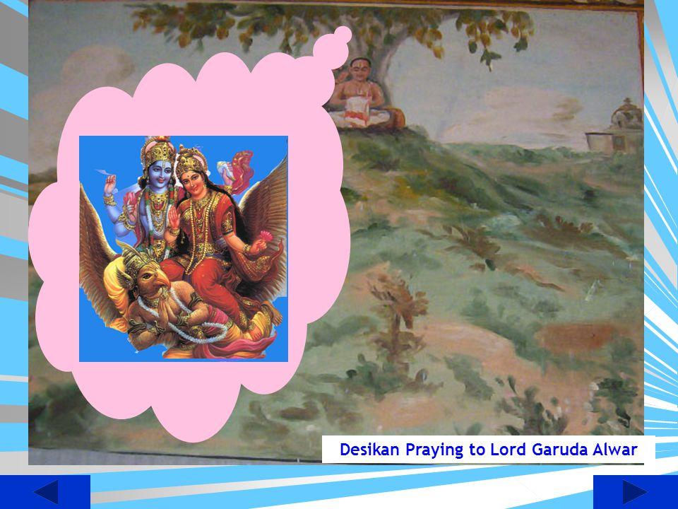 Desikan Praying to Lord Garuda Alwar