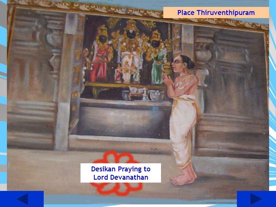 Place Thiruventhipuram Desikan Praying to Lord Devanathan