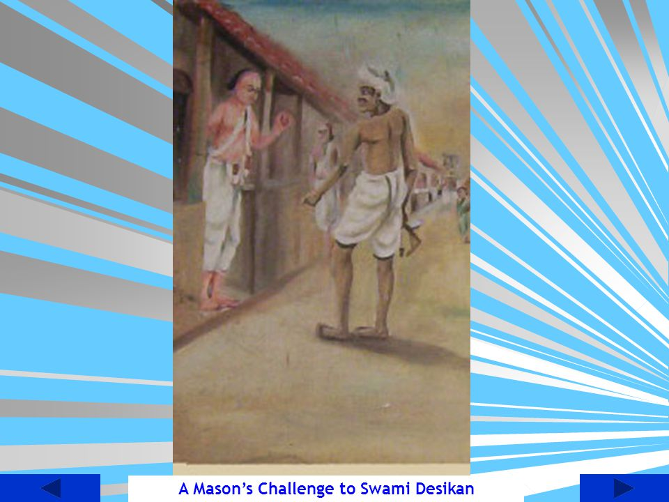 A Mason's Challenge to Swami Desikan