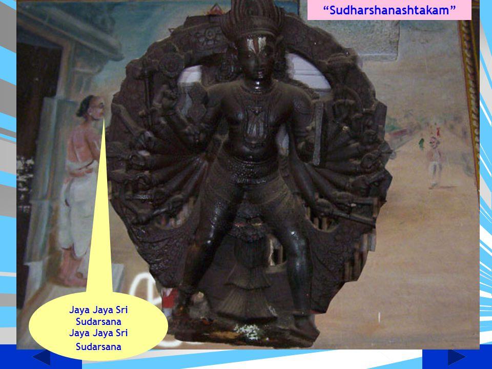 Sudharshanashtakam Jaya Jaya Sri Sudarsana