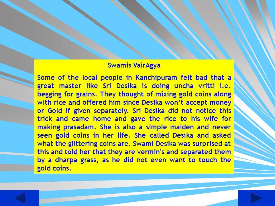 Swamis VairAgya