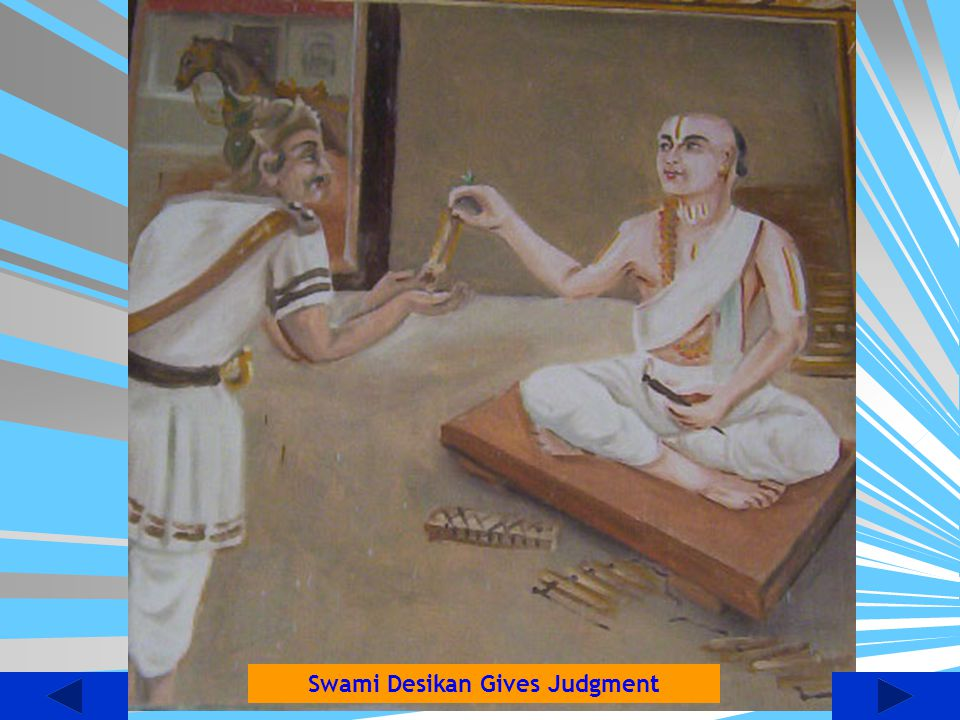 Swami Desikan Gives Judgment