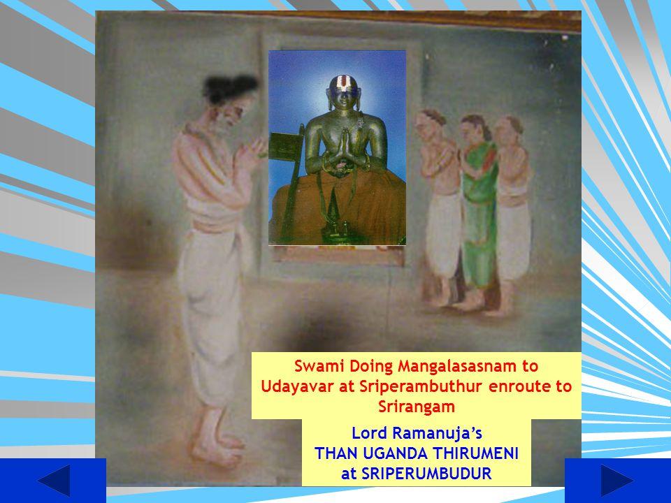 Swami Doing Mangalasasnam to Udayavar at Sriperambuthur enroute to Srirangam