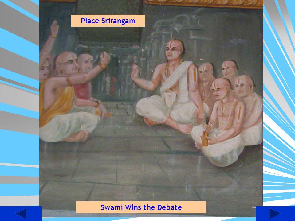 Place Srirangam Swami Wins the Debate