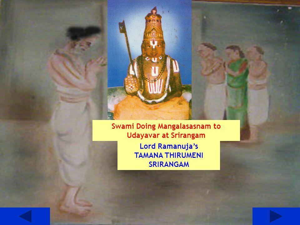 Swami Doing Mangalasasnam to Udayavar at Srirangam