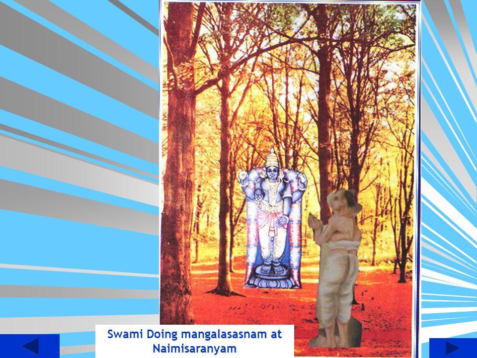 Swami Doing mangalasasnam at Naimisaranyam