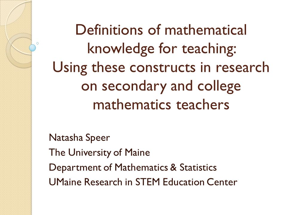 Definitions of mathematical knowledge for teaching: Using these constructs in research on secondary and college mathematics teachers