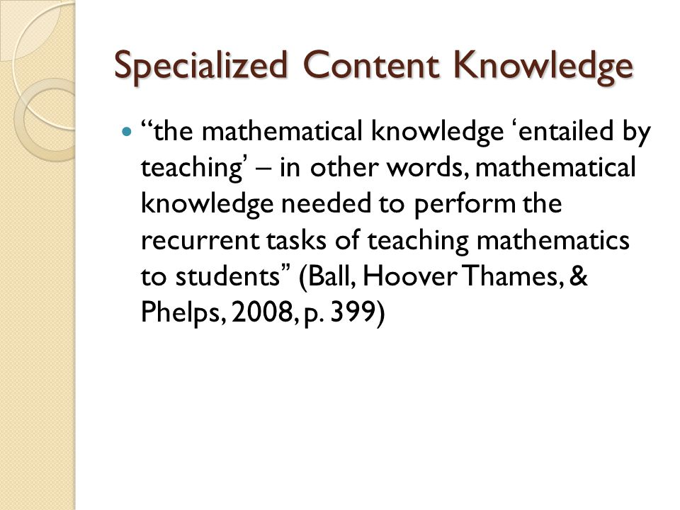 Specialized Content Knowledge