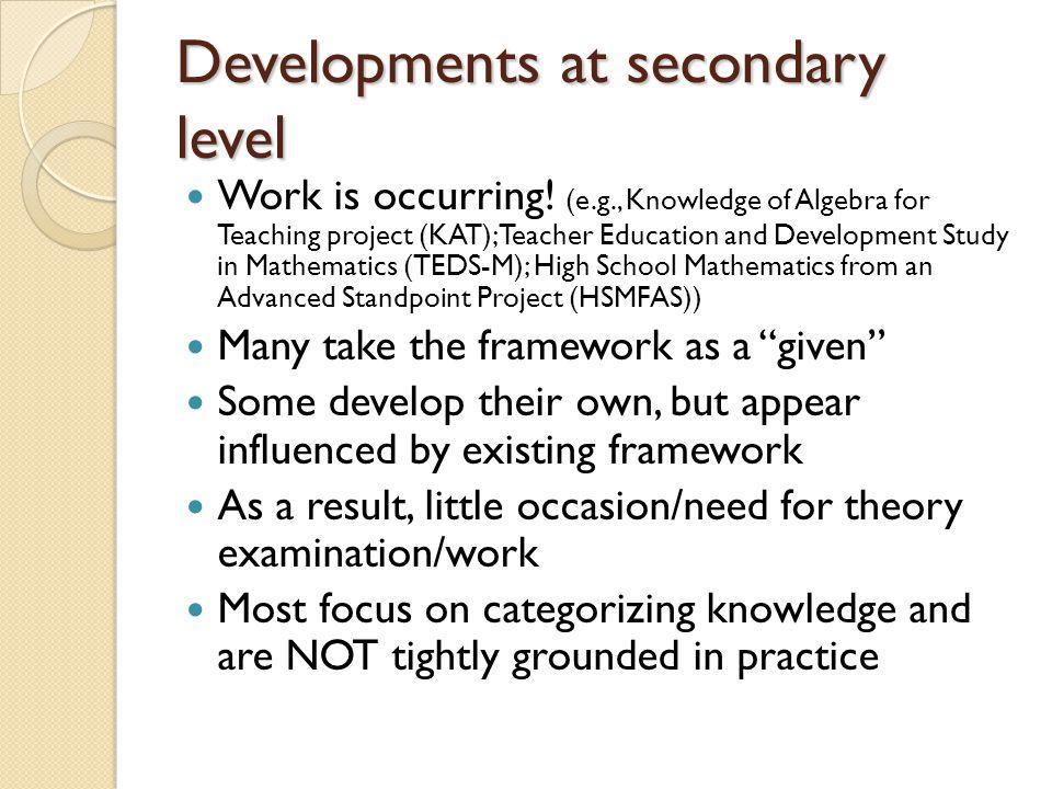 Developments at secondary level