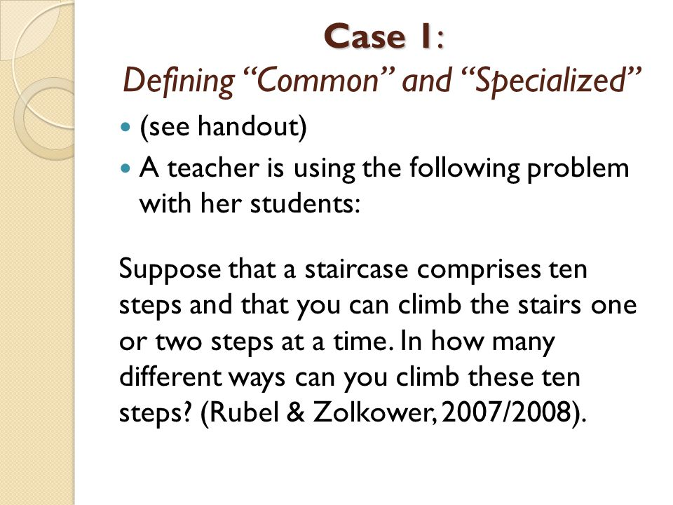 Case 1: Defining Common and Specialized
