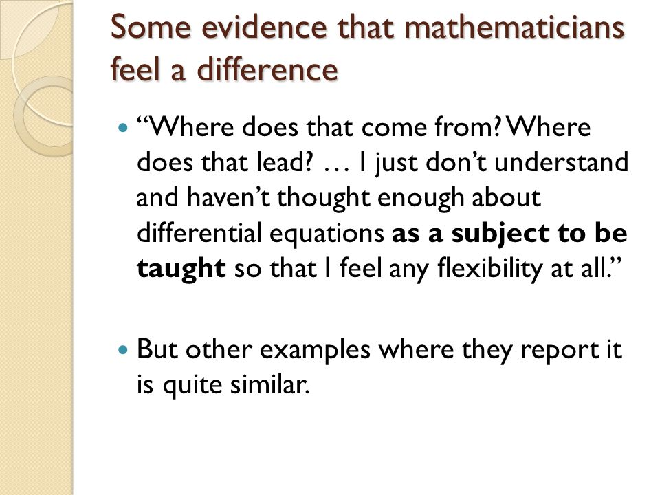 Some evidence that mathematicians feel a difference