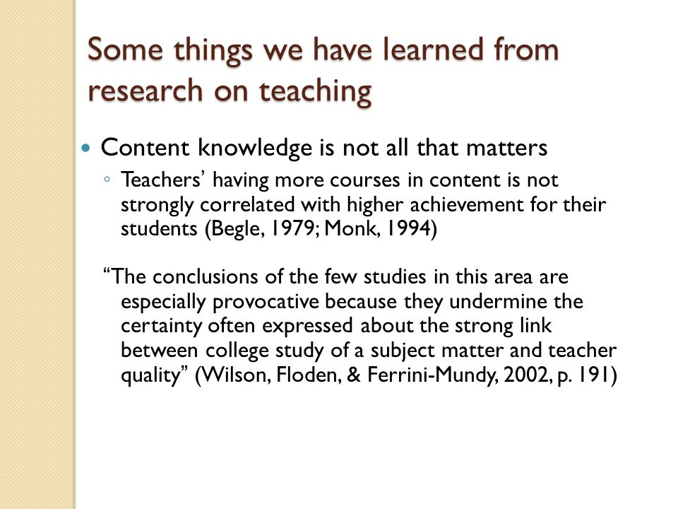 Some things we have learned from research on teaching