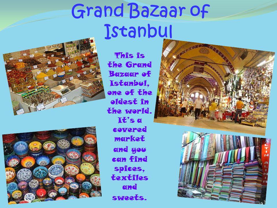 Grand Bazaar of Istanbul