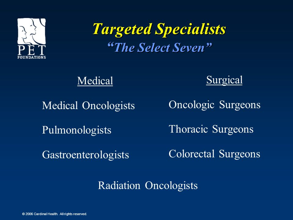 Targeted Specialists The Select Seven