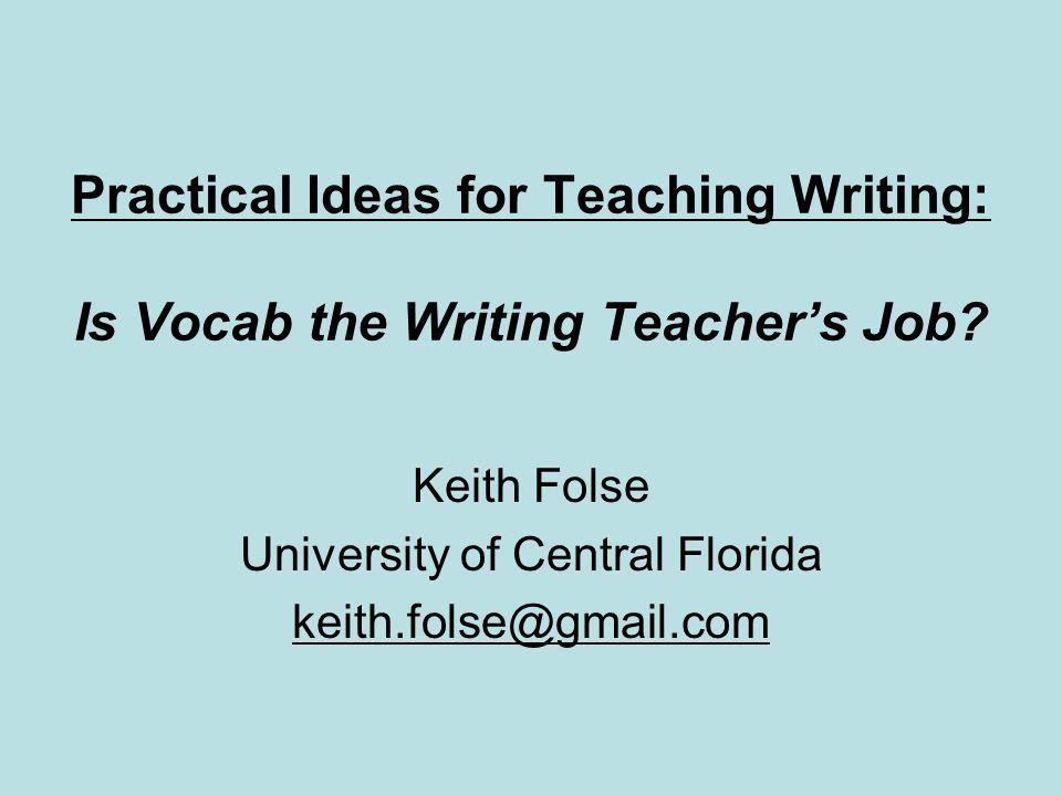 Keith Folse University of Central Florida keith.folse@gmail.com
