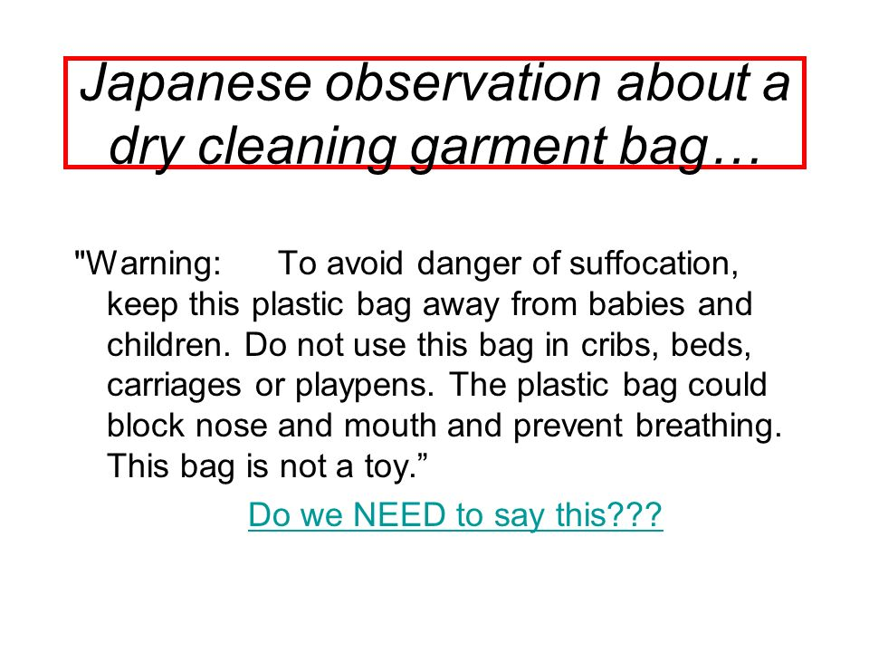 Japanese observation about a dry cleaning garment bag…