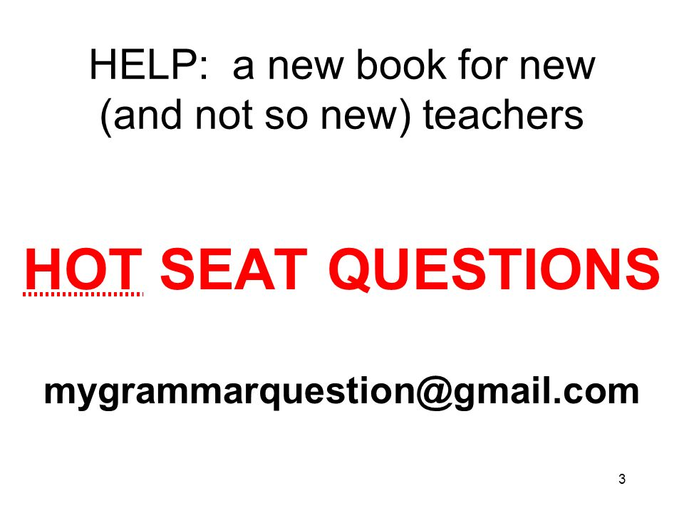 HELP: a new book for new (and not so new) teachers