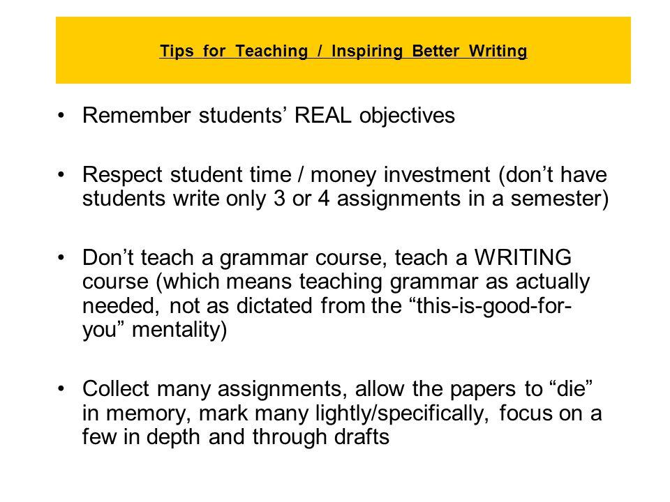 Tips for Teaching / Inspiring Better Writing