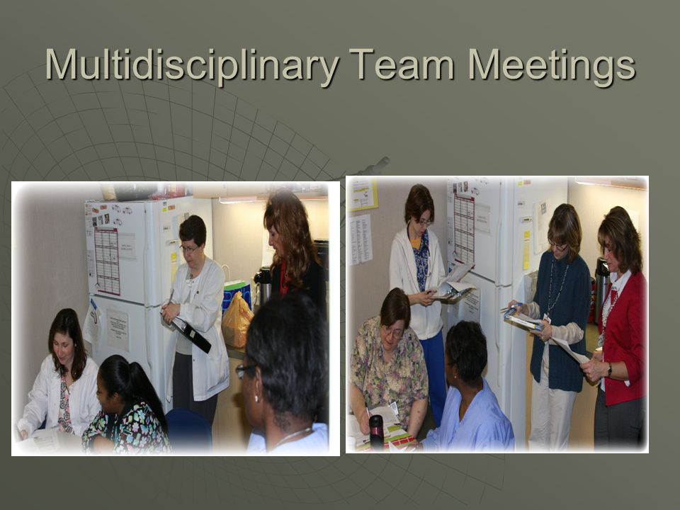 Multidisciplinary Team Meetings
