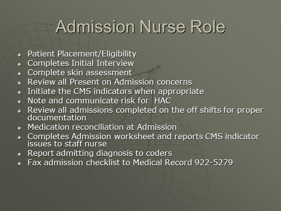 Admission Nurse Role Patient Placement/Eligibility