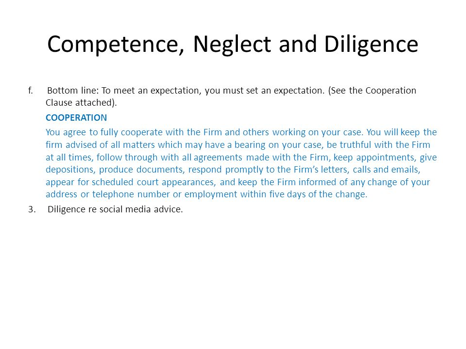 Competence, Neglect and Diligence