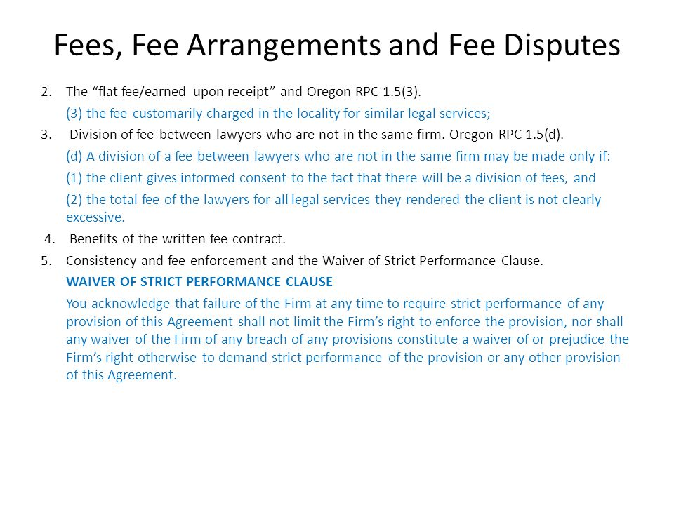 Fees, Fee Arrangements and Fee Disputes
