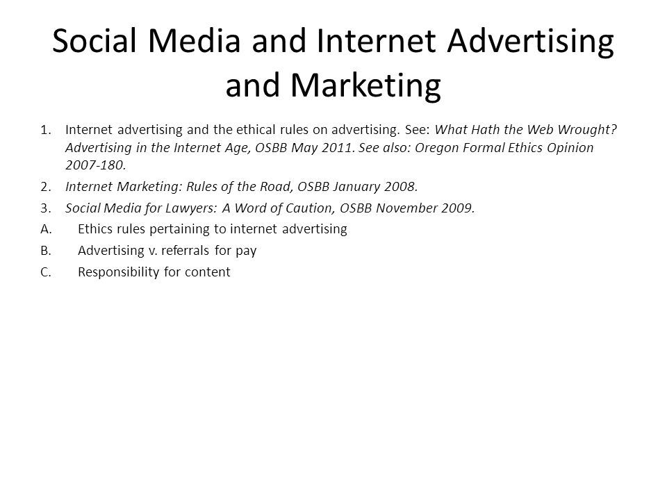 Social Media and Internet Advertising and Marketing