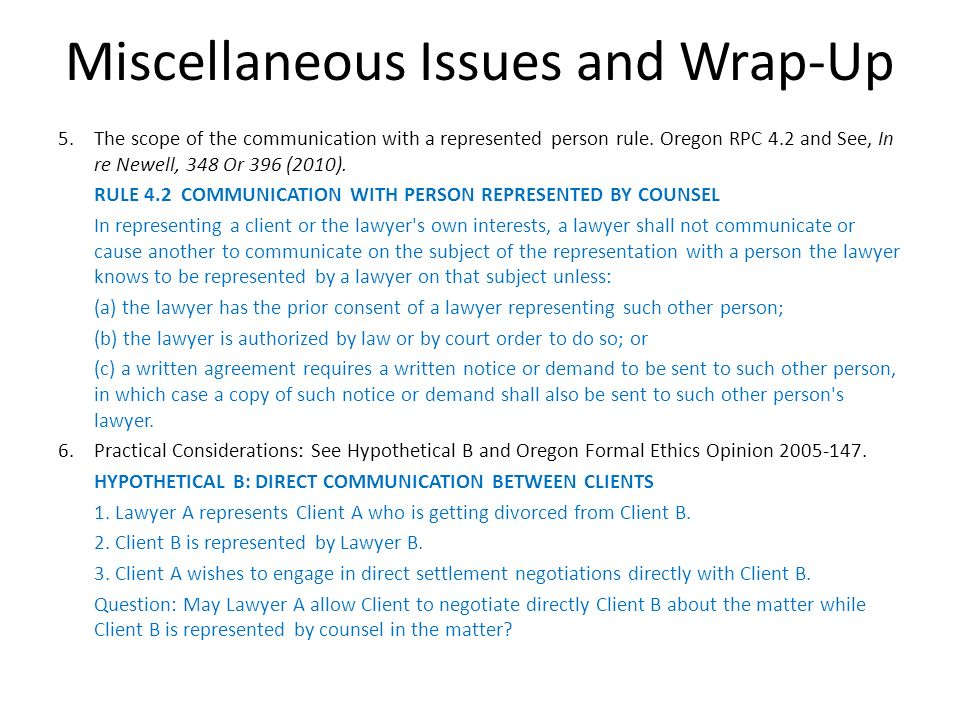 Miscellaneous Issues and Wrap-Up