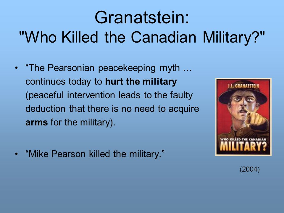Granatstein: Who Killed the Canadian Military