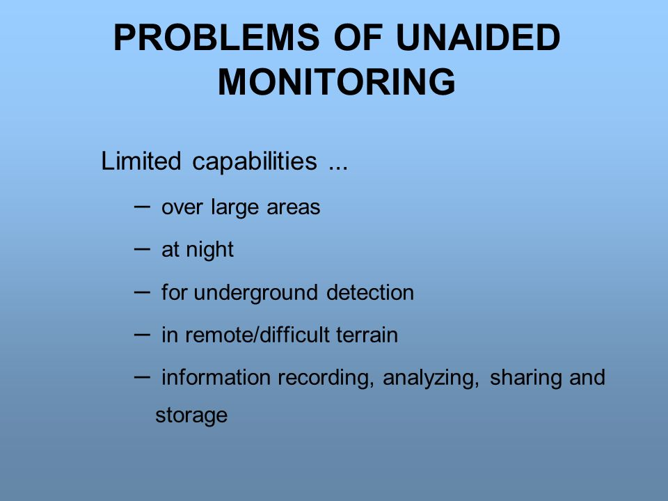 PROBLEMS OF UNAIDED MONITORING