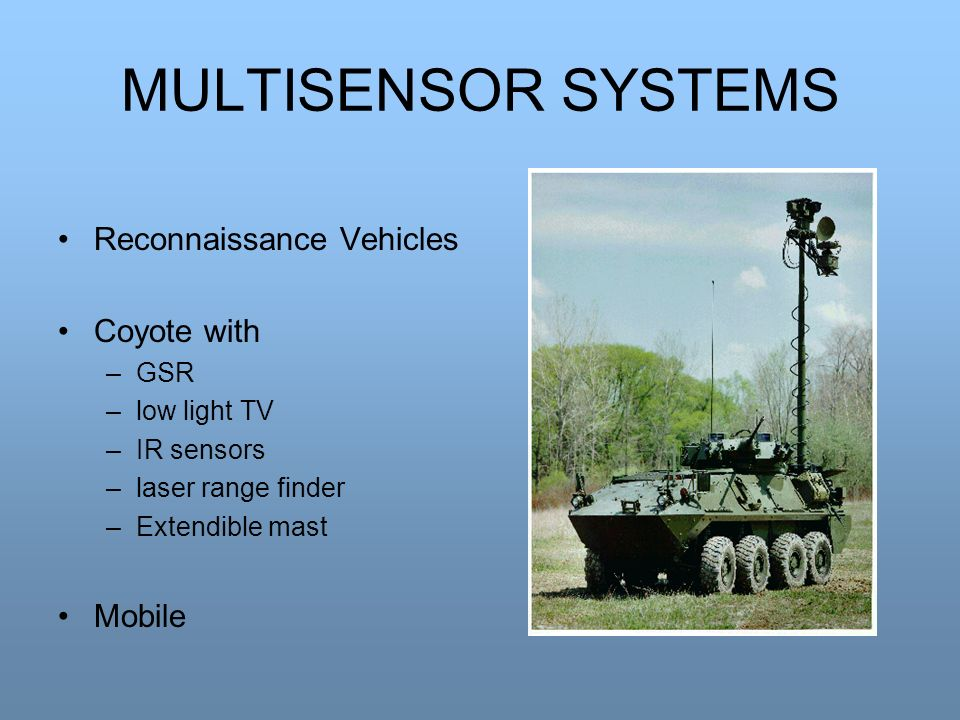 MULTISENSOR SYSTEMS Reconnaissance Vehicles Coyote with Mobile GSR