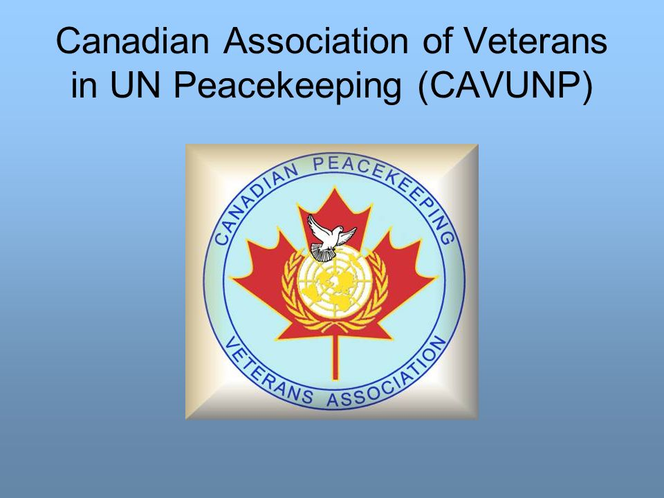Canadian Association of Veterans in UN Peacekeeping (CAVUNP)