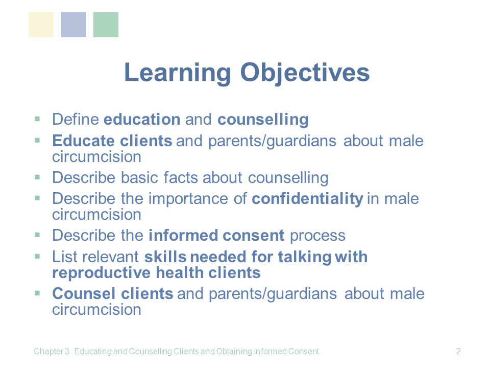 Learning Objectives Define education and counselling