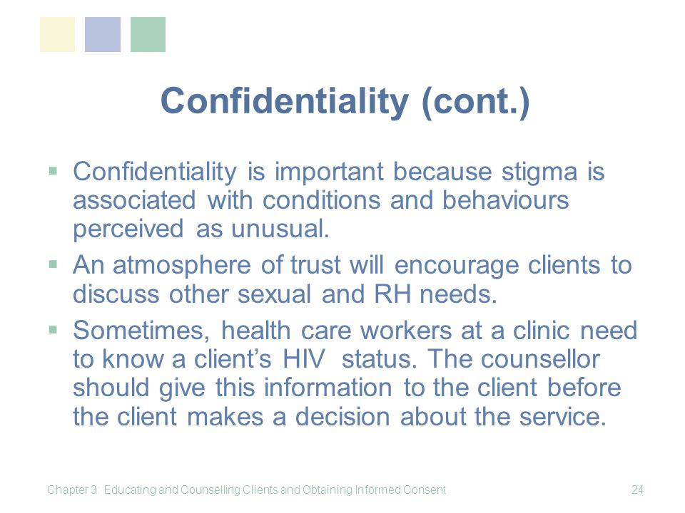 Confidentiality (cont.)