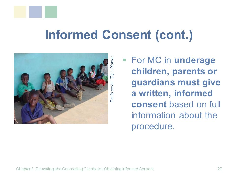 Informed Consent (cont.)