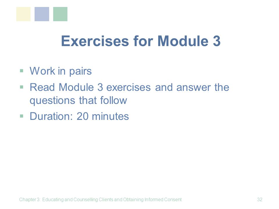 Exercises for Module 3 Work in pairs
