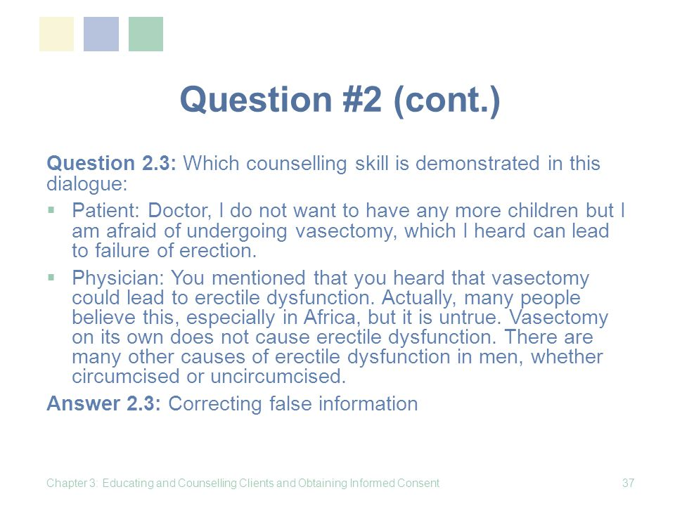 Question #2 (cont.) Question 2.3: Which counselling skill is demonstrated in this dialogue: