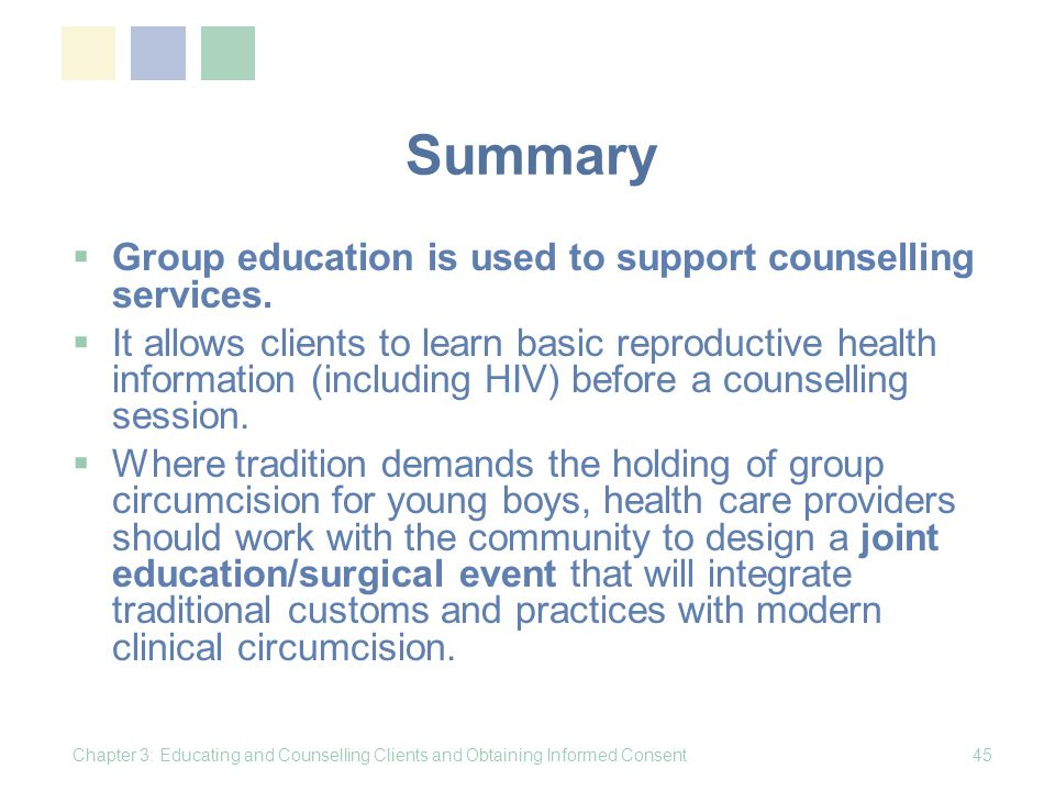 Summary Group education is used to support counselling services.