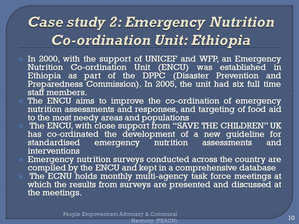 Case study 2: Emergency Nutrition Co-ordination Unit: Ethiopia